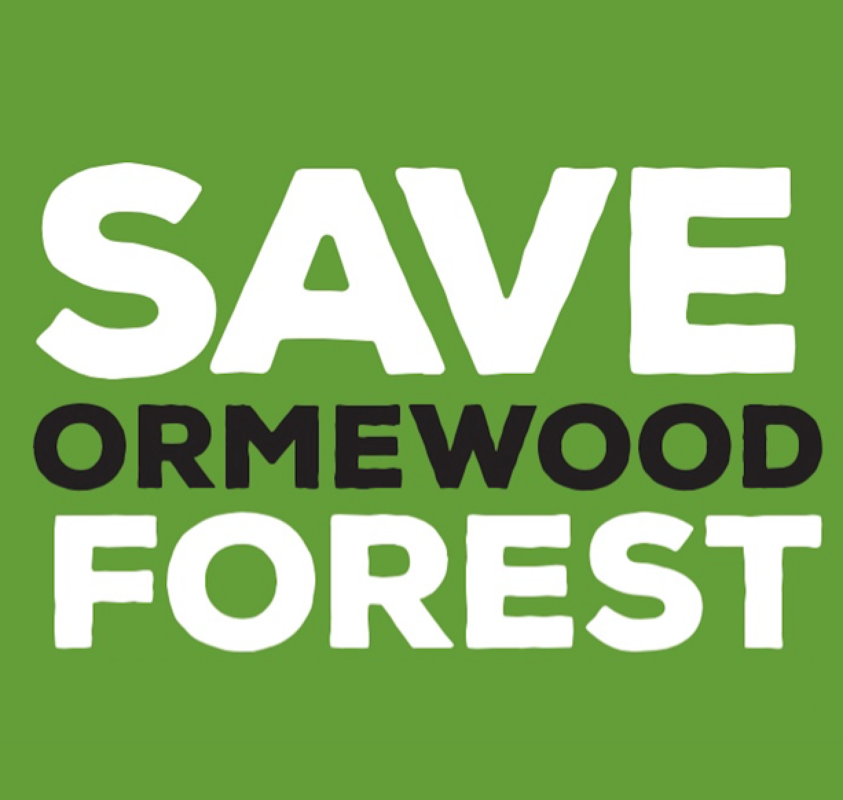 Save Ormewood Forest